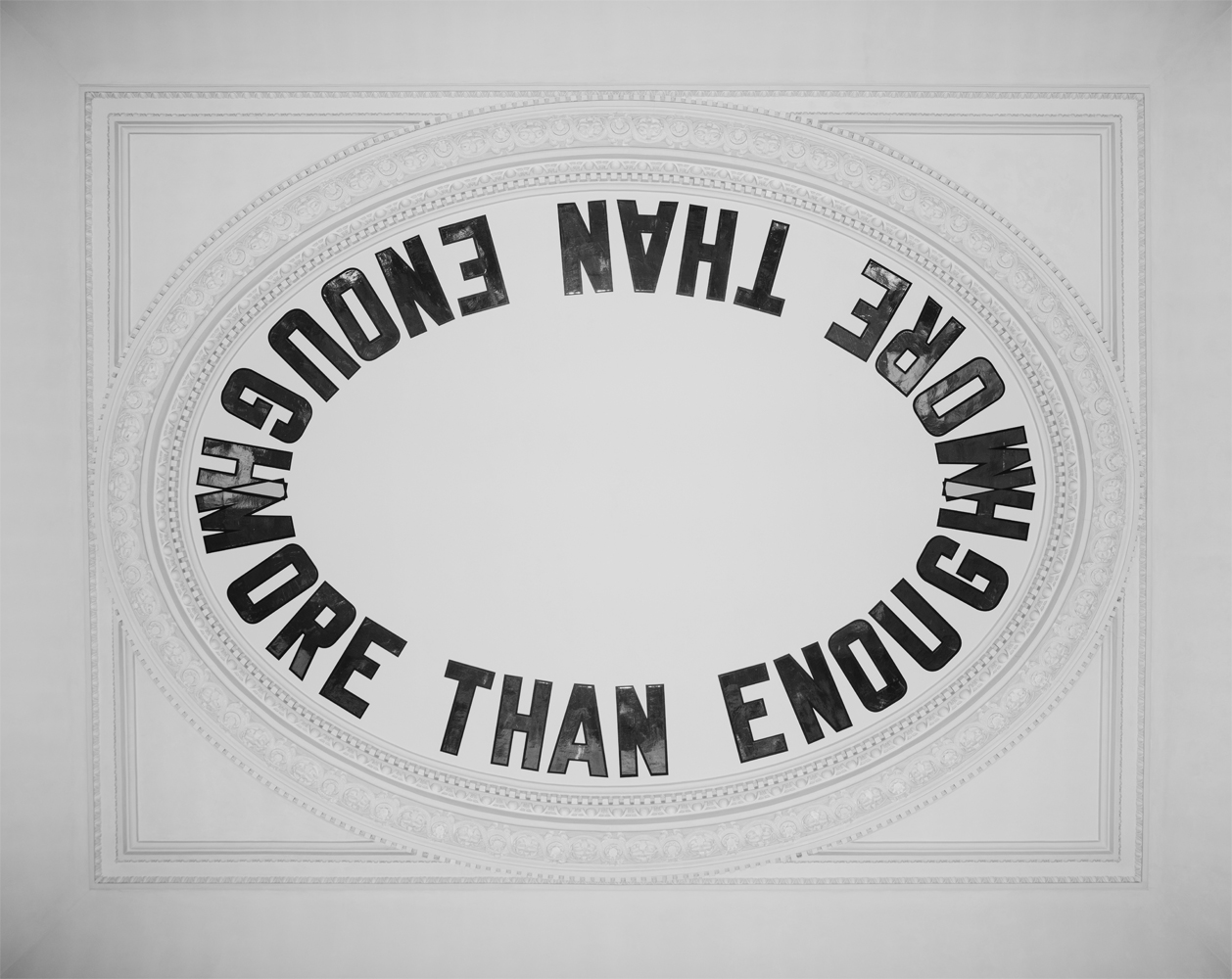 and Lawrence Weiner MORE THAN ENOUGH, 2015 From Lawrence Weiner: Within a Realm of Distance at Blenheim Palace, 2015, ceiling of the Long Library, 2016